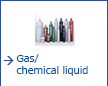 Gas /chemical liquid